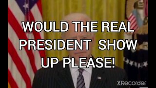 WOULD THE REAL PRESIDENT STAND UP?
