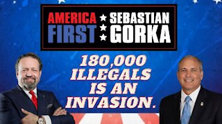 180,000 illegals is an invasion. Mark Morgan with Sebastian Gorka on AMERICA First