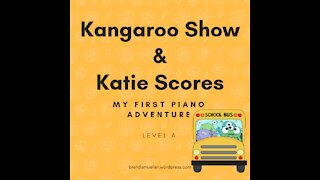 Piano Adventures Lesson Book A - Kangaroo Show and Katie Scores
