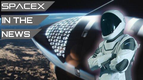 Starship Orbital Flight Preparations Underway   SpaceX in the News