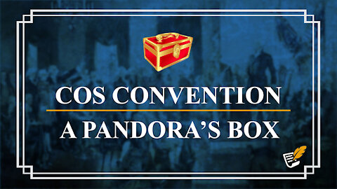 Convention of States is a Pandora's Box