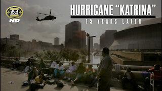 "HURRICANE ""KATRINA"": 15 Years Later"