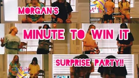 """Morgan's 13th """"Minute To Win It"""" SURPRISE BIRTHDAY PARTY!!!! (Part two)"""