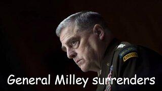 General Milley surrenders