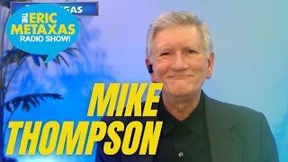 Mike Thompson Word of Life World Outreach Has a Prophetic View of Current Events