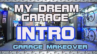 My Dream Garage Makeover!