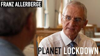 Planet Lockdown: Dr. Franz Allerberge - Narrative Interview