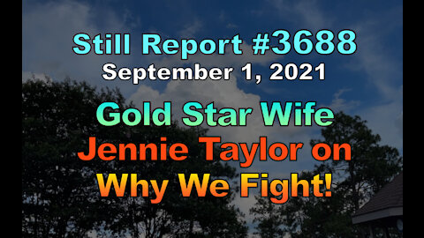 Gold Star Wife, Jennie Taylor on Why We Fight!, 3688