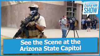 See the Scene at the Arizona State Capitol