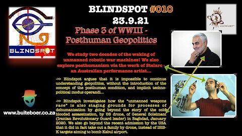 BLINDSPOT 010 - 22.9.21 - Posthuman Geopolitics & Drone Killstrikes