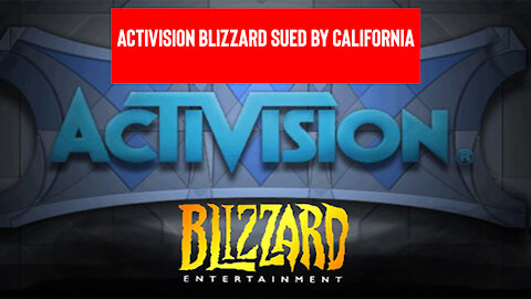 Breaking News | Activision Blizzard Sued by California Over Allegations of Harassment