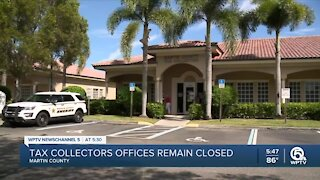 Martin County Tax Collector's offices remain closed