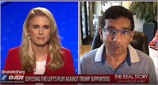 The Real Story - OAN Political Persecution with Dinesh D'Souza