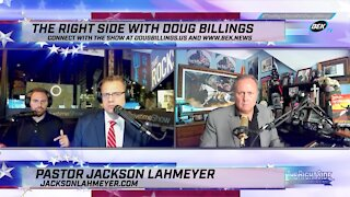 The Right Side with Doug Billings - August 9, 2021