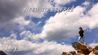 NEED TO BE FREE | JOSEPH JAMES | Official Lyric Video