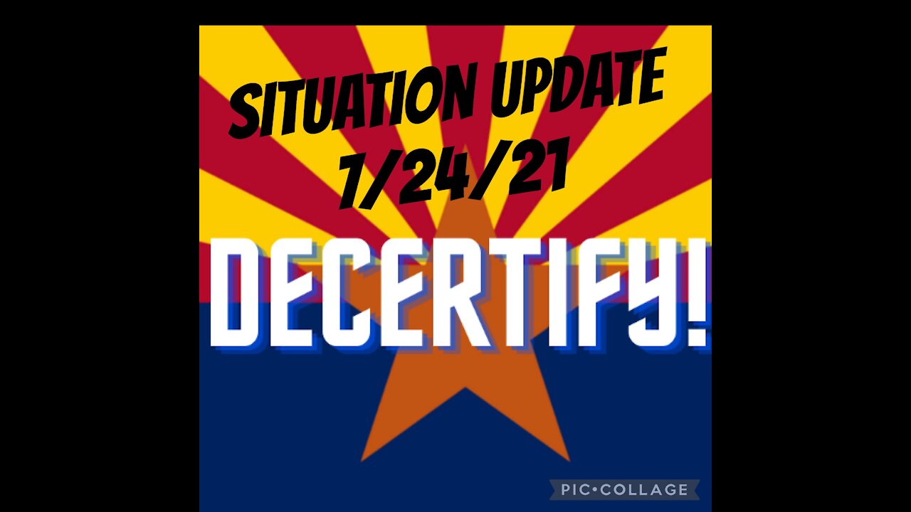 Situation Update: Decertify! AZ Election Audit, Jab Deaths & Mandates, Military Operations, Protests, Poisoning the Food Supply!- Must Video