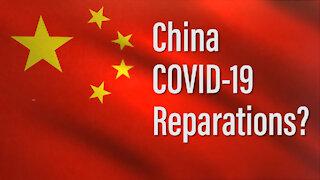 China, COVID-19, and Reparations?