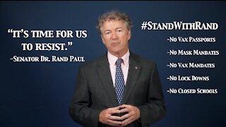 Reaction Video: Senator Rand Paul says to Resist Mask, Vaccine Mandates and Lock Downs