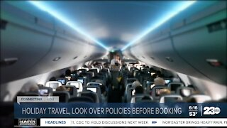Holiday Travel Tips: Look over policies before booking