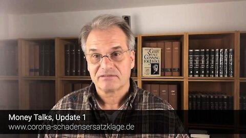 """""""MONEY TALKS - UPDATE I"""" - Dr. Reiner Fuellmich 'Schadenersatzklage'."""