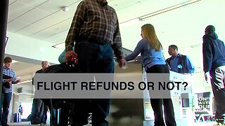 Flight refunds...or not?