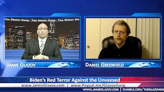 Biden's Red Terror Against the Unvaxxed.