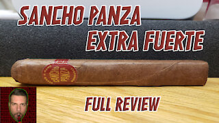 Sancho Panza Extra Fuerte (Full Review) - Should I Smoke This
