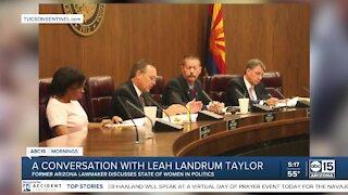 A conversation with Leah Landrum Taylor, a former Arizona lawmaker
