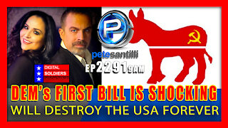 EP 2091-9AM BREAKING: Dems First Bill Will Destroy The USA Forever