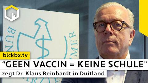 """""""Geen Vaccin = Keine Schule"""" zegt Dr. Klaus Reinhardt in Duitsland"""