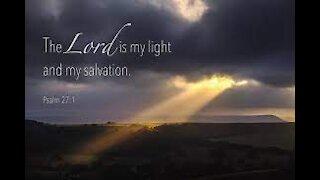 474 - My Light and Salvation - David Carrico 4-2-2021