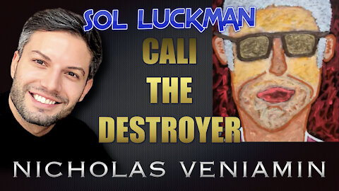 Sol Luckman Discusses Cali The Destroyer with Nicholas Veniamin