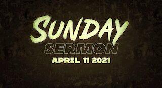 Sunday Sermon 04/11/2021 - Layers