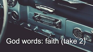 God words: faith (take 2)