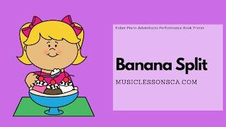 Piano Adventures Performance Book Primer - Banana Split