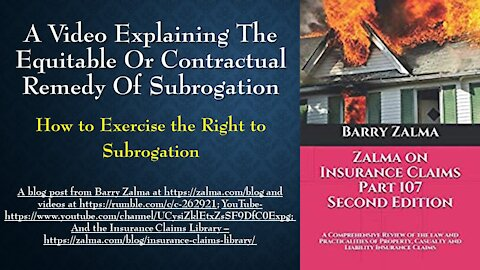 A Video Explaining the Equitable or Contractual Remedy of Subrogation