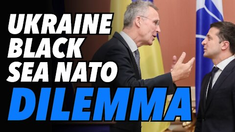 Ukraine's Black Sea NATO dilemma