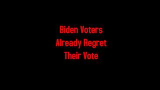 Biden Voters Already Regret Their Vote 1-23-2021