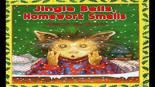Jingle Bells, Homework Smells   Read Aloud   Simply Storytime