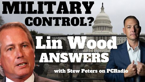 Lin Wood Answers: Is The Military in Control of Our Country? with Stew Peters on PC Radio