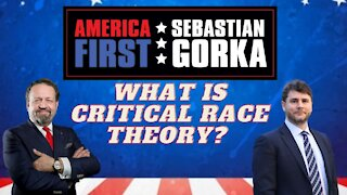 What is Critical Race Theory? James Lindsay with Sebastian Gorka on AMERICA First