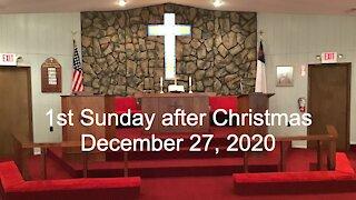 1st Sunday after Christmas Worship, December 27, 2020
