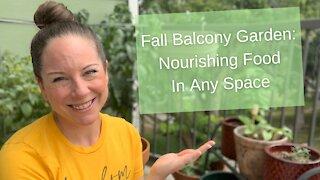 Fall Balcony Garden: Nourishing Food in Any Space