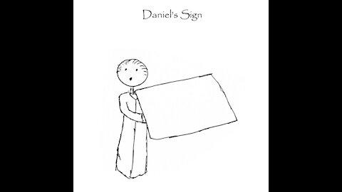 DANIEL'S SIGN: 2017-2024