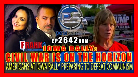 EP 2642-8AM FED UP: AMERICANS WHO ATTENDED IOWA RALLY BELIEVE CIVIL WAR IS ON THE HORIZON