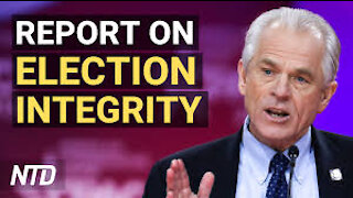 Navarro Reports Comprehensive Findings On Election Integrity