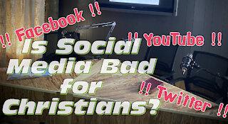 Is Social Media Bad for Christians?