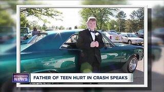 Father of teen hurt in crash speaks
