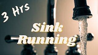 Sink Running | Water Sounds | 3 Hrs ~ASMR ~