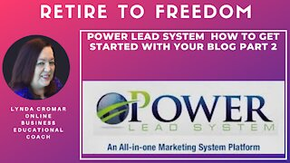 Power Lead System How to get started with your blog part 2